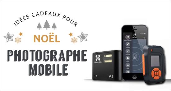 Cadeaux pour photographes avec mobile